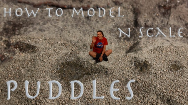 How to model N Scale Puddles