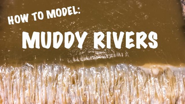 Muddy Rivers