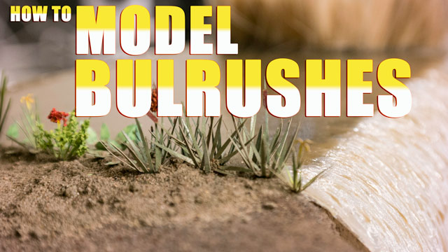 How to model bulrushes